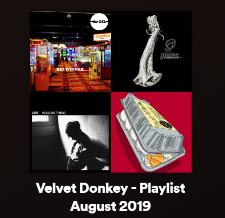 Velvet Donkey August Playlist